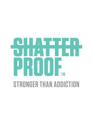 Shatterproof: Stronger Than Addiction